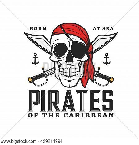 Caribbean Pirates Icon With Skull And Crossed Sabers. Vector Emblem With Jolly Roger In Eye Patch An