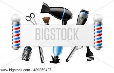 Realistic Barber Tools. 3d Hairdresser Professional Objects. Salon Or Barbershop Advertising Frame.