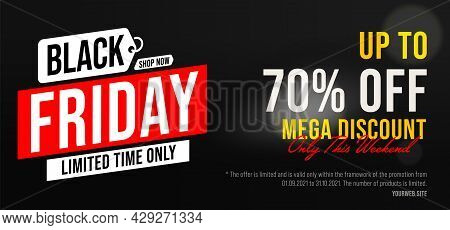 Black Friday 70 Percent Price Off Mega Discount Sale Banner. Limited Time Offer Only This Weekend In