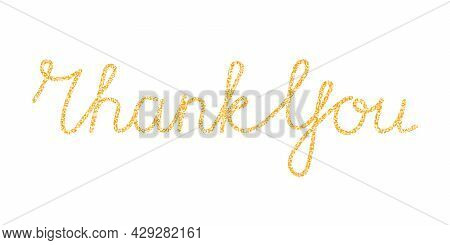 Thank You Handwritten Continuous Gold Line Inscription. Hand Drawn Lettering Glitter Golden Text On
