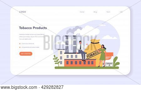 Tobacco Production Industry Sector Of The Economy Web Banner Or Landing