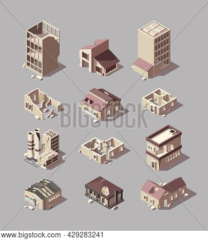 Destroyed Buildings. Damaged Urban Isometric Architectural Objects Bad Houses Stores Outdoor Urban B