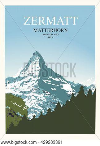 Stylish Travel Poster. View Of The Matterhorn Near Zermatt