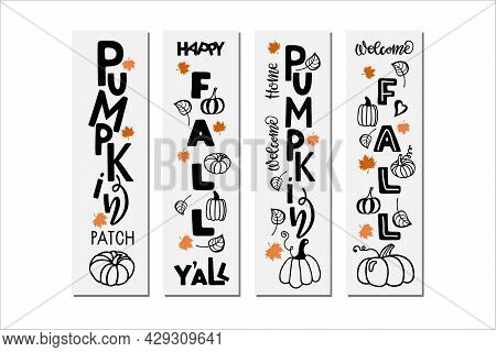 Welcome Fall Front Porch Sign Set. Vector Hand Drawn Calligraphy Lettering. Autumn Season Designs Fo