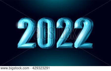 2022 New Year 3d Metal Ice Texture. Glowing Shape Blue Dark Neon Number Illustration. Celebration De