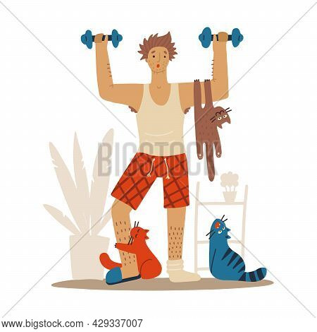 Sloppy Man With Cats Doing Workoutat Home. Cats Interfere With Sports. Humorous Fitness Motivation C