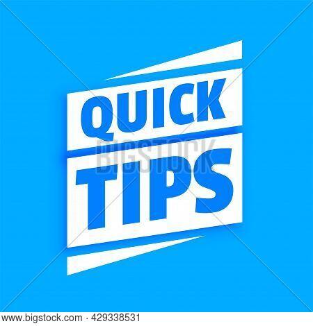 Quick Helpful Tips Advice On Blue Background Design Vector Illustration