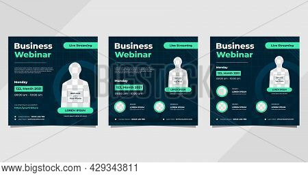 Collection Of Business Webinar Social Media Post Templates On Navy Blue And Green Background With Ci