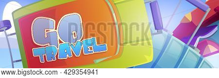 Go Travel Banner With Luggage Bags On Background. Vector Poster With Cartoon Illustration Of Suitcas