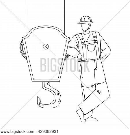Near Crane Hook Staying Construction Worker Black Line Pencil Drawing Vector. Man Builder Wearing Un