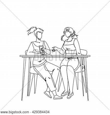 Girls Sitting At Table And Talking Together Black Line Pencil Drawing Vector. Young Women Drink Wate