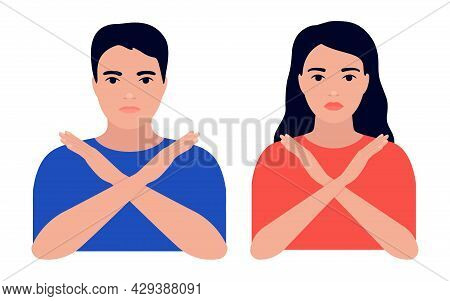 Young Man And Woman Crossed Her Arms, Sign Of Protest, Ban, Refusal And Rejection. Male And Female D