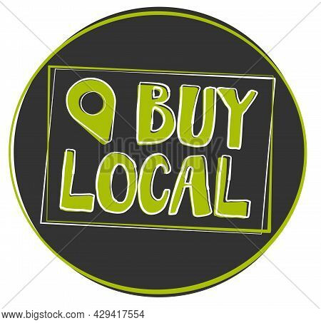 Round Buy Local Label Or Stamp With Location Marker Symbol, Vector Illustration