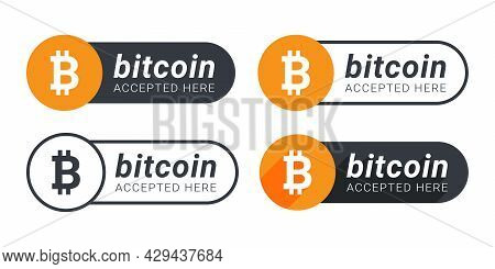 Bitcoin Accepted Here Icons. Payments Are Accepted On Online Store. Pay With Bitcoin Button. Vector