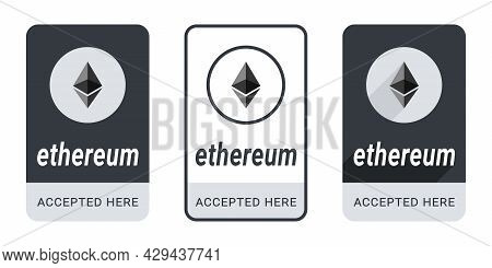 Ethereum Accepted Here Button. Sticker Or Badge Ethereum Accepted. Pay With Ethereum Button. Vector