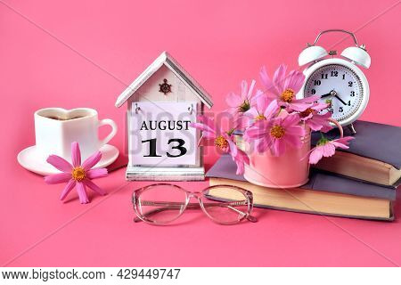 Calendar For August 13 : The Name Of The Month Of August In English, The Number 13, A Cup Of Tea, Bo