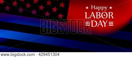Labor Day A National Holiday Of The United States. American Happy Labor Day Design Poster.