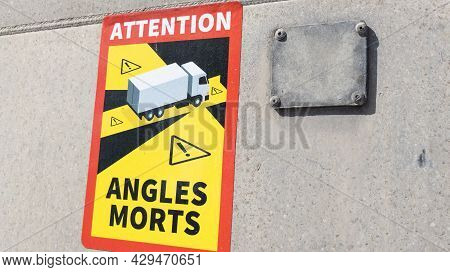 Bordeaux , Aquitaine France - 07 30 2021 : Attention Angles Morts Trucks French Side And Rear Sticke