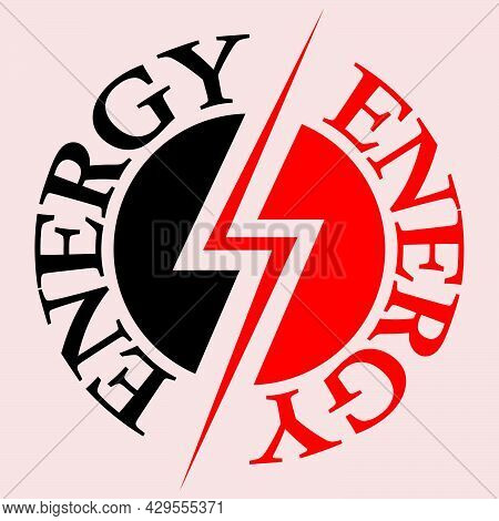 Illustration Depicting The Words Energy And The Lightning Symbol In The Form Of An Energy Logo In Re