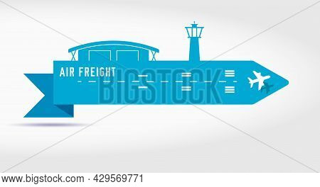 Air Cargo Services And Freight Paper Cut Ribbon Banner. Airport With A Hangar And A Tower, An Airpla