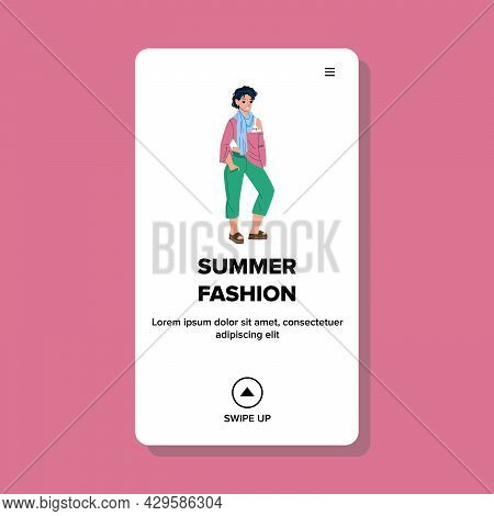 Summer Fashion Clothes Wearing Young Girl Vector. Summer Fashion Clothing Wear Beautiful Woman. Char
