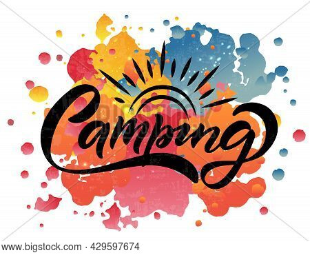 Hand Sketched Camping Lettering Typography. Concept For Hiking Camp, Camping, Night Fishing Camp, Su