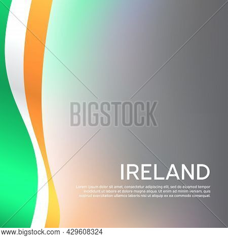 Republic Of Ireland Abstract Wavy Flag. Creative Shining Background For Design Of Patriotic Holiday