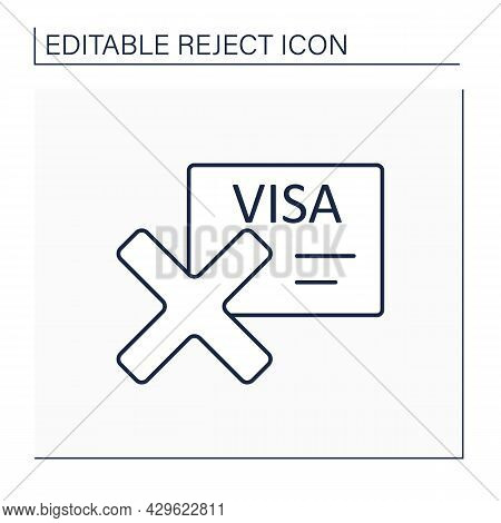 Rejected Visa Line Icon. Invalid Documents. Inability To Enter, Leave, Or Stay In Country. Canceled