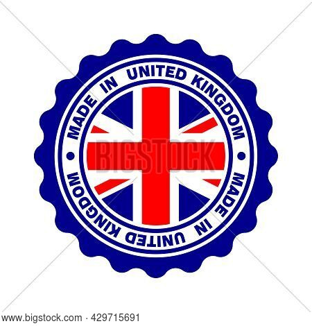 Stamp With Text Made In United Kingdom. Label British Premium Quality. Seal Flag Uk In The Circle. V