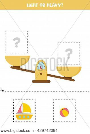 Light, Heavy Or Equal. Educational Worksheet With Scales. Introduction Of Weight For Kids.