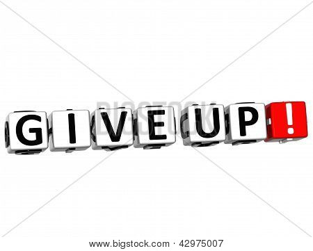 3D Give Up Button Click Here Block Text