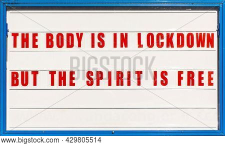 Churches Are Closed Because Of Lockdown. Signboard With Words The Body Is In Lockdown But The Spirit