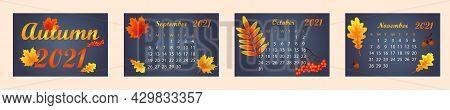 Autumn Calendar 2021 Year. Calendar Template For September, October, November 2021. Bright Autumn Le