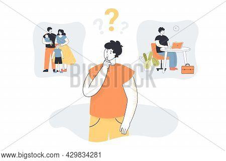 Man Choosing Between Family And Work Flat Vector Illustration. Cartoon Character Making Difficult De