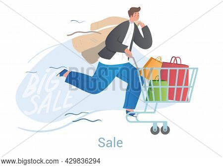 Cheerful Male Character Is Rushing On Shopping Cart With Bags On White Background. Concept Of People