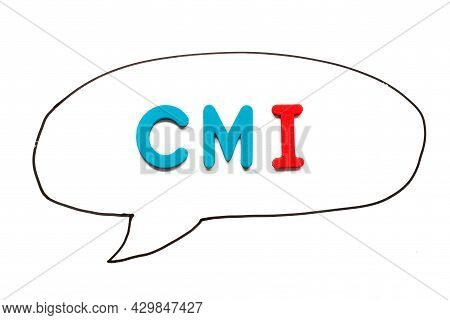 Alphabet Letter With Word Cmi (abbreviation Of Cost Management Index, Co-managed Inventory,customer