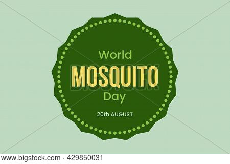 World Mosquito Day Typography Text On Green Badge Background