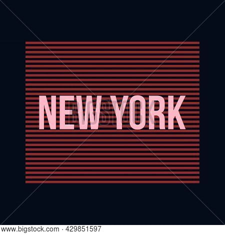 New York Typography Lettering Vector Design. New York Text T-shirt Design