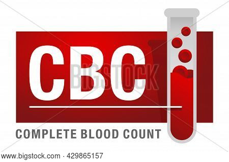 Complete Blood Count Cbc Red Badge - Full Blood Test That Provide Information About White And Red Ce