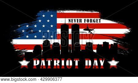 9/11 Illustration For Patriot Day Usa. Black Background With Twin Towers Close Up, Never Forget Lett