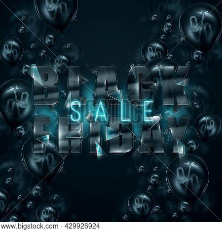 Black Glass Inscription Black Friday On A Black Background. Clearance Sale Flyer, Magazine Style Mod