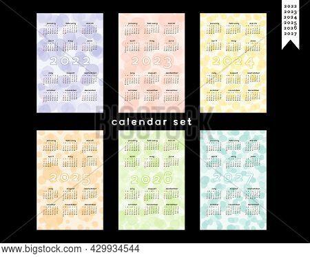 2022 2023 2024 2025 2026 2027 Calendar Set. Multicolor Playful Background With Hand Drawn Translucen