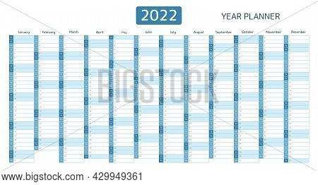 Year Planner, Calendar For 2022 With Monthly Vertical Grid. Template Planner For Schedule, Events An