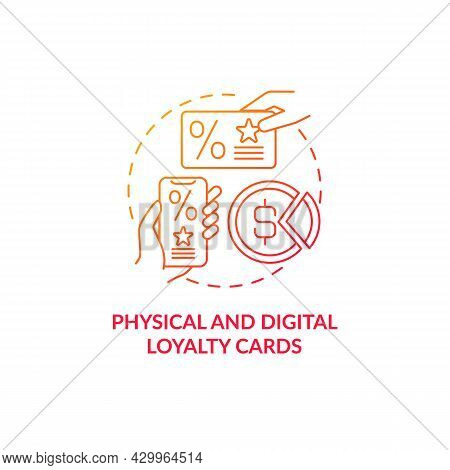 Physical And Digital Loyalty Cards Red Gradient Concept Icon. Digital Bonus Card For Customers Abstr