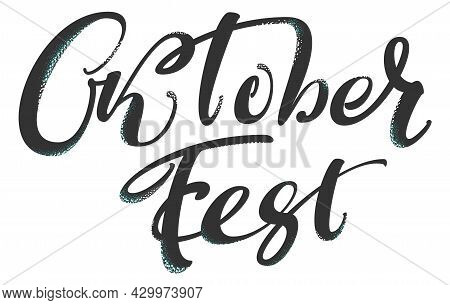 Oktoberfest German Lettering Text For Greeting Card Wiesn Holiday