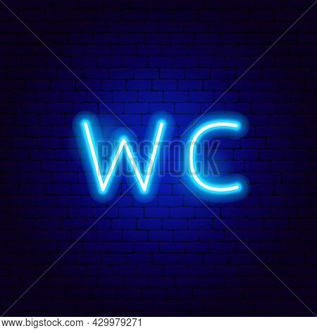 Wc Neon Text. Vector Illustration Of Water Closet Promotion.