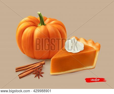 Piece Of Pumpkin Pie With Whipped Cream And Orange Pumpkin. 3d Realistic Vector Illustration Of Pump
