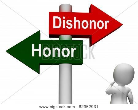 Dishonor Honor Signpost Showing Integrity And Morals poster