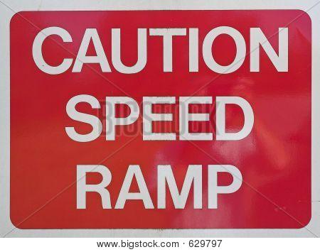 Caution Speed Ramp
