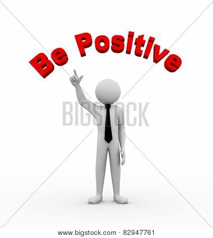3D Businessman With Be Positive Illustration